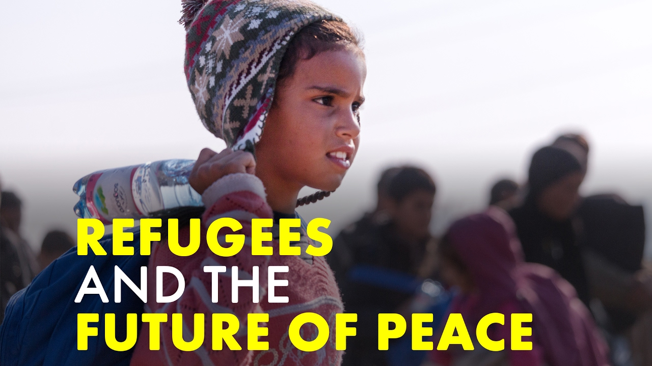 Refugees & the Future of Peace