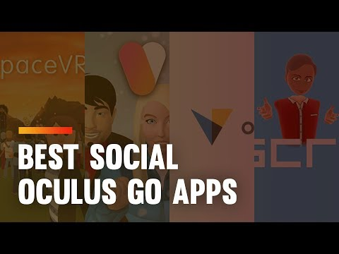 Best Oculus Go Social Apps: How To Meet New Friends In VR [2018]