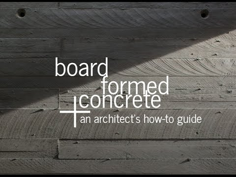 Board Formed Concrete - An Architect's Guide - YouTube on concrete roof planks, concrete wall construction, concrete brick construction, concrete block construction, concrete deck construction, concrete pipe construction, concrete floor construction, concrete details, concrete planking, concrete steel construction, vinyl construction, concrete slab construction, concrete girder construction, retaining walls construction, concrete platform construction, concrete bridge construction, concrete panel construction, wood construction, concrete beam construction, concrete face,