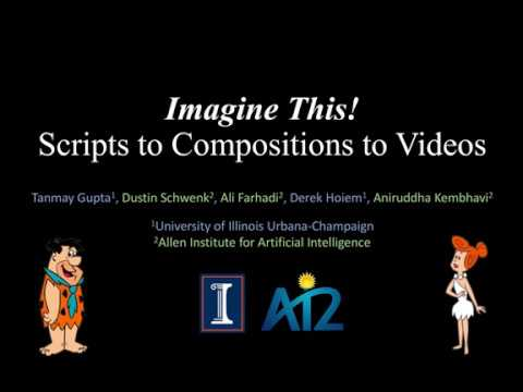 Imagine This! Scripts to Compositions to Videos