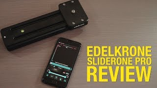 Edelkrone SliderOne Pro Review - Brilliant or Bust?