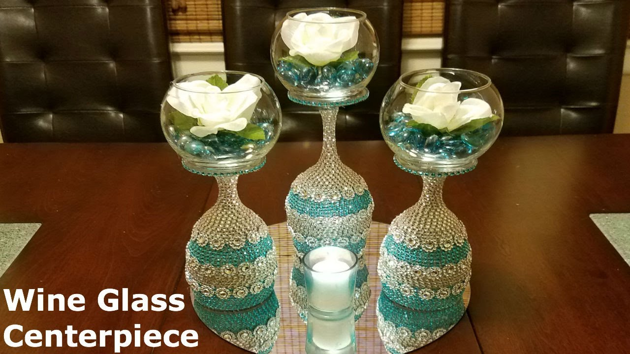 Diy Centerpiece Ideas Wine Glass Centerpiece Youtube