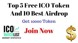 Top 10 New Free ICO Token | Get 100000 Token | Upcoming cryptocurrency