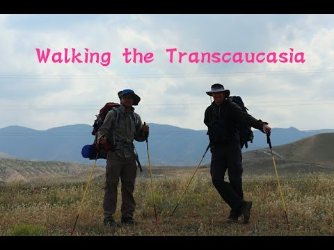 Walking the Transcaucasia