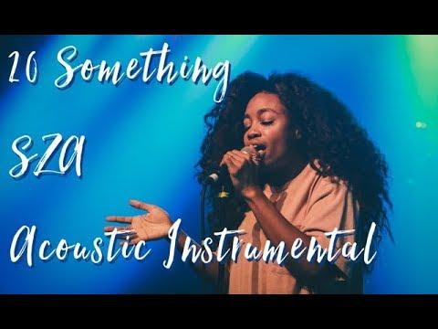20 Something - SZA | ACOUSTIC INSTRUMENTAL