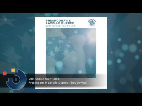 Freshcobar & Lavelle Dupree - Just Shake Your Rump [FULL SONG]