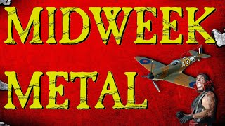 Midweek Metal Episode 148 - Spitfires, Jax & Rammstein on Repeat