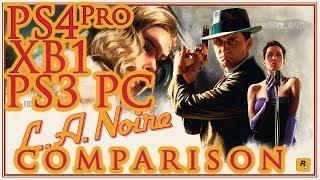L.A. Noire | PS4 Pro vs. XB1 vs. PC vs. PS3 | Side-by-Side Comparison