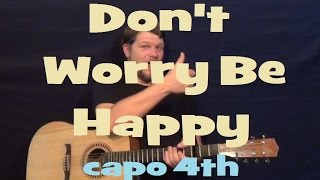 Don't Worry Be Happy (Bobby McFerrin) Easy Guitar Lesson How to Play Tutorial Capo 4th Fret