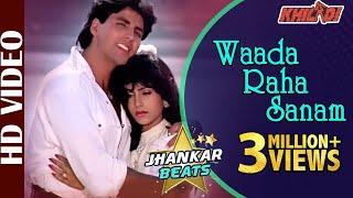 Waada Raha Sanam - Jhankar Beats - HD VIDEO | Akshay Kumar & Ayesha | Khiladi | 90's Romantic Song