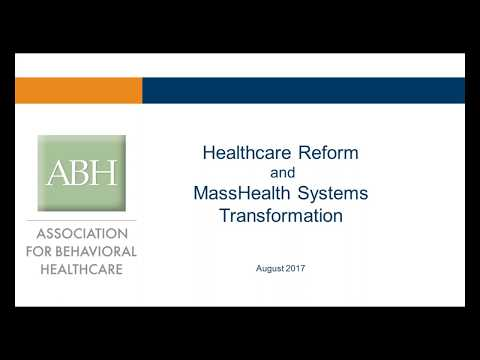ABH Webinar: MassHealth Systems Transformation