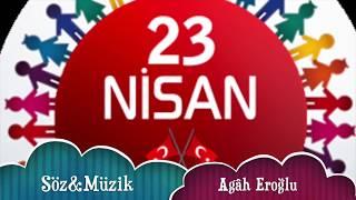 Yaşasın 23 Nisan (Ne Güzel Bayram Bu Bayram)
