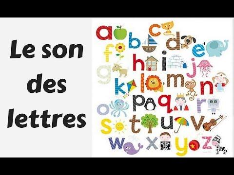 Apprendre Le Son Des Lettres De L Alphabet Le Son Des 26