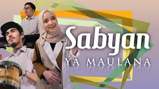 SABYAN - YA MAULANA (Official Music Video)