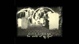Watch Goodnight City Lights Ghosts video