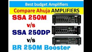 AHUJA SSA250M vs SSA250DP vs BR 250M Booster power amplifiers Review