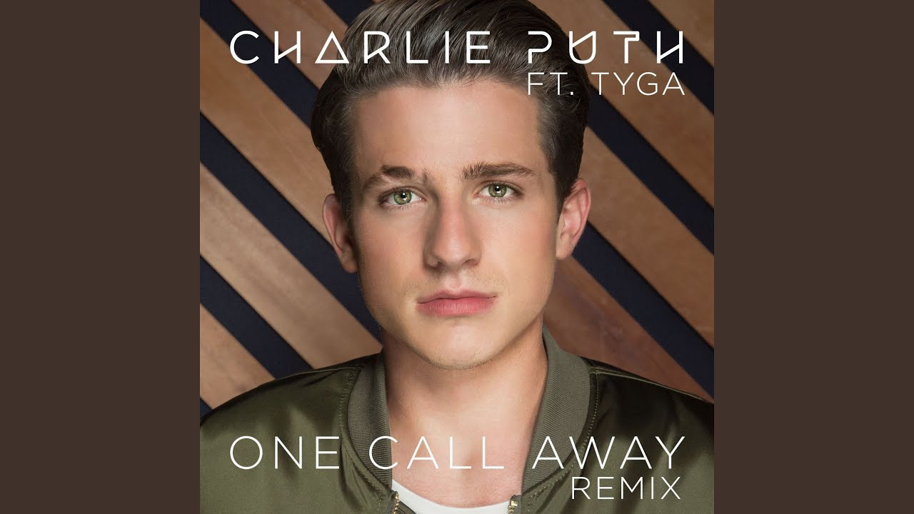 Download One Call Away (feat. Tyga) (Remix)