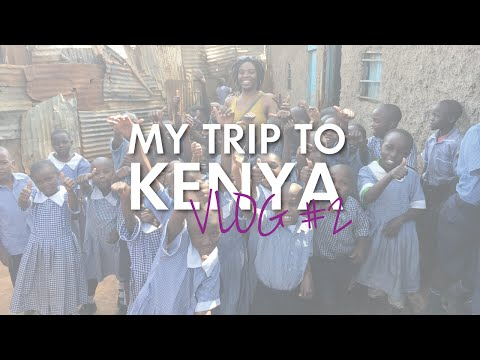 My Trip To Kenya - VLOG #2