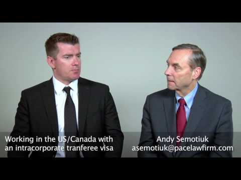 Work In Canada And The US | L-1 and Intra-Corporate Transferee Visas