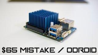 My $65 Mistake   Odroid XU4Q