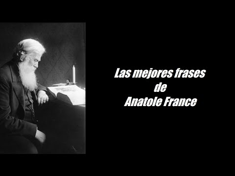 Frases famosas de Anatole France