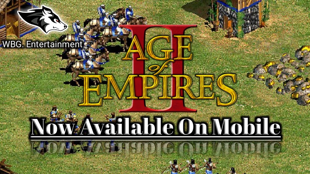 Age Of Empires II: Mobile | Đế Chế II: Mobile | đế chế mobile | aoe mobile  | Sắp Ra Mắt!