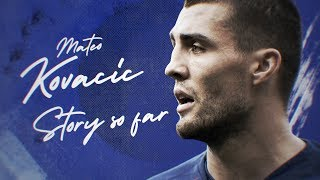 Mateo Kovacic: His Eye-Opening Journey To Chelsea | Exclusive Interview