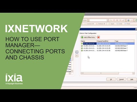 How to use IxNetwork Port Manager to connect ports and chassis
