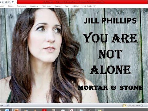 Jill Phillips - You Are Not Alone (Lyrics)