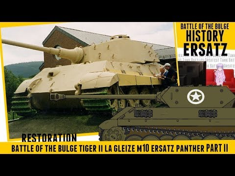 The Last Tiger Pt2 - The Real Story - Ersatz Panther Battle of the Bulge.