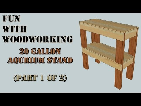 Project - How To Build A Very Strong Stand For Your 20 Gallon Aquarium/Fish Tank (Part 1 Of 2)