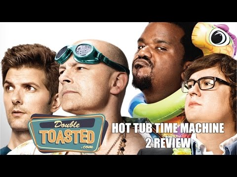 HOT TUB TIME MACHINE 2 - Double Toasted Video Review