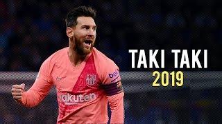 Gambar cover Lionel Messi - Taki Taki | Skills & Goals 2018/2019 | HD