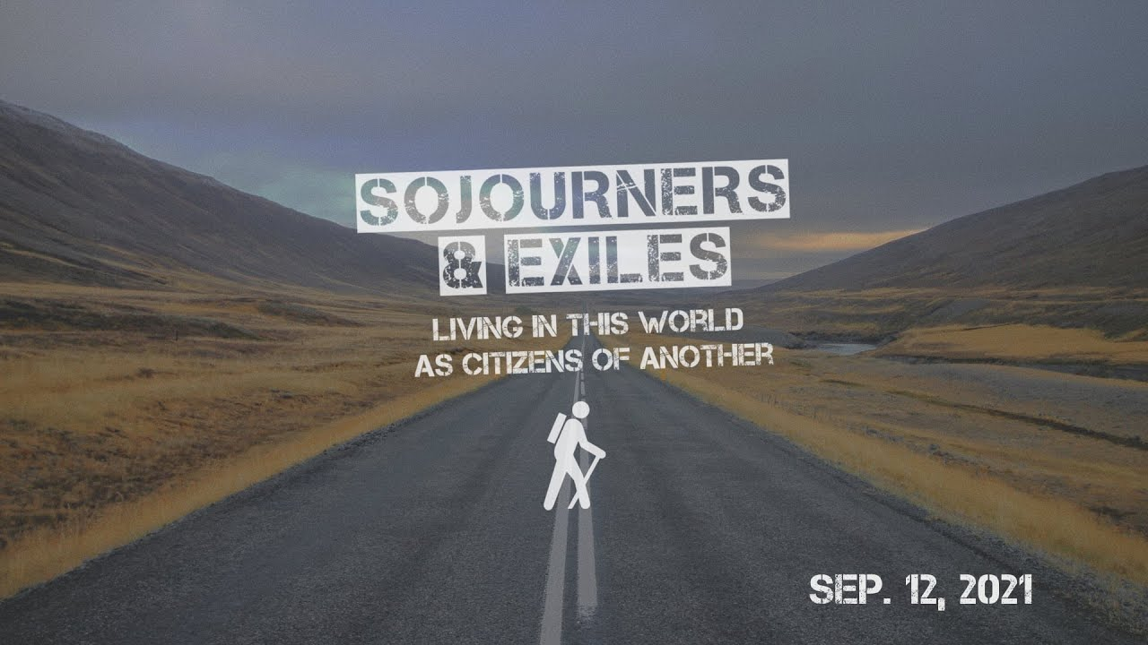 Sojourners & Exiles - - YouTube
