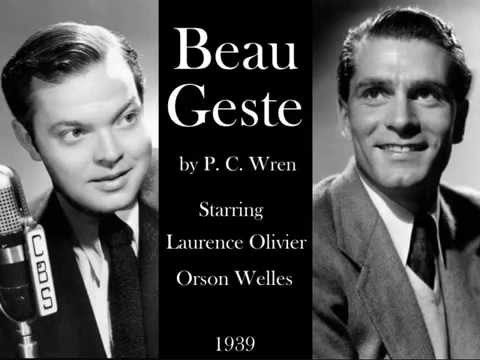 Beau Geste by P. C. Wren (1939) - Starring Orson Welles and Laurence Olivier