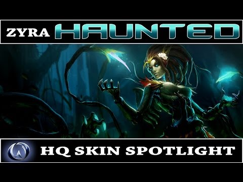 League of Legends: Haunted Zyra (HQ Skin Spotlight)