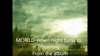 MORILD - When the night turns to morning