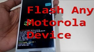 FLASH ALL MOTOROLA DEVICE (x,x play,x style,z2,g, g2, g3, g4,z play) in hindi/urdu