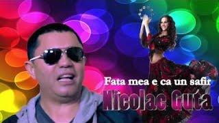 Nicolae Guta - Fata Mea E Ca Un Safir, Remake 2015