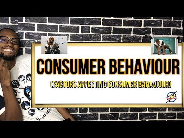 Factors Affecting Consumer Behaviour (Marketing)