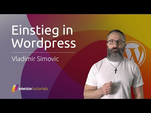 WordPress Tutorial - Einstieg in WordPress | entwickler.tutorials