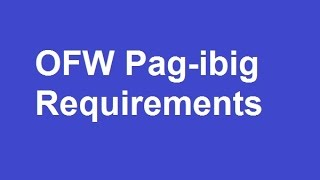 pag ibig requirements for ofw