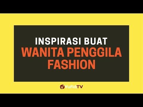 Hijab Fashion Wanita (Hijab Modern): Inspirasi Buat Wanita Penggila Fashion - Poster Dakwah Yufid TV
