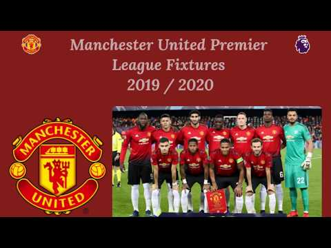 manchester-united-premier-league-match-fixtures-2019/20