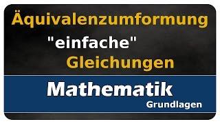 Let's Learn Äquivalenzumformung - Gleichungen lösen