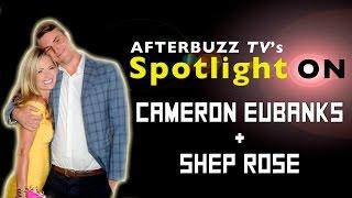 Cameran Eubanks and Shep Rose Interview | AfterBuzz Tv