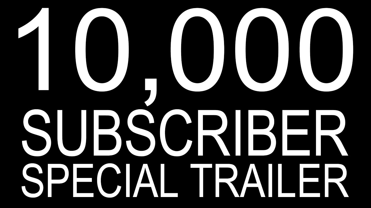 10,000 SUBSCRIBER SPECIAL - THANK YOU EVERYONE FOR 10,000 SUBSCRIBERS!! I can't believe it, it is an honor!