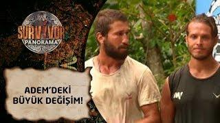 Survivor Panorama | 37. Bölüm | Adem'deki büyük değişim! Dikkatlerden kaçmadı