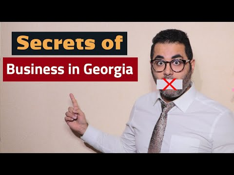 The Secrets Of Doing Business In Georgia! Tips For Successful Business