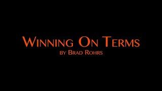 Winning on Terms
